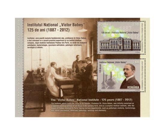"""// 3,10, 7,60 lei, România, 2012 // - Cu ocazia aniversării a 125 de ani de la înfiinţarea Institutului """"Victor Babeş"""", a apărut o emisiune unică, pe care sunt ilustrate clădirea Institutului şi figura savantului Victor Babeş."""