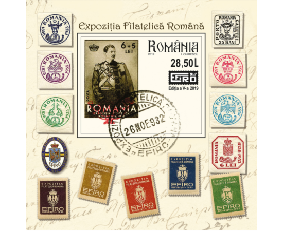 // 28,50 lei, România, 2019 // - Prima expoziţie EFIRO s-a desfăşurat în anul 1932, în timpul domniei regelui Carol al II-lea. Această emisiune aduce omagiu regelui şi prezintă reproducerile timbrelor dedicate evenimentului.
