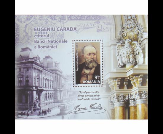 // 9,10 lei, România, 2010 // - În anul 1880, Eugeniu Carada alături de Ion C. Brătianu, a înfiinţat Banca Naţională a României. A fost directorul BNR, el însuşi a supravegheat la Paris tipărirea biletelor, a organizat numeroase filiale şi centre în toată